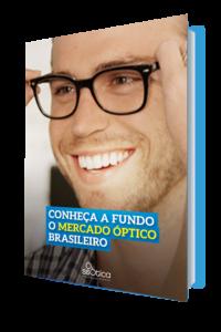 Fique por dentro do segmento ótico no brasil