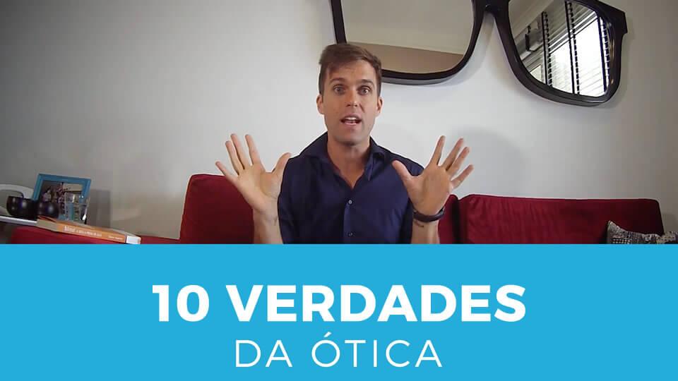 ebook 10 verdades sobre vendas em óticas