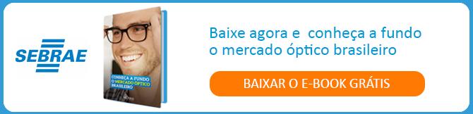 Conheça a fundo o mercado optico brasileiro