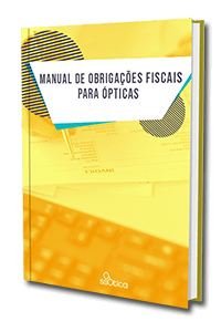 Manual de Obrigações Fiscais para Ópticas